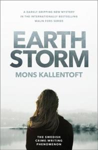 Earth storm (ebok) av Mons Kallentoft