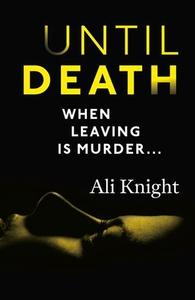 Until Death: a thrilling psychological drama