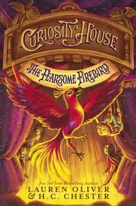 Curiosity House: The Fearsome Firebird (Book