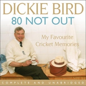 80 Not Out:  My Favourite Cricket Memories
