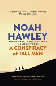 A Conspiracy of Tall Men (ebok) av Noah Hawle