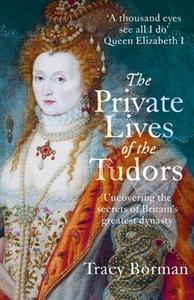 The Private Lives of the Tudors (ebok) av Tra