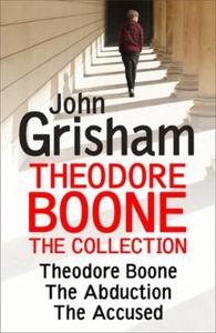 Theodore Boone: The Collection (Books 1-3) (e