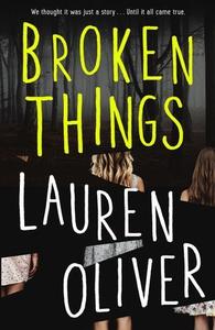 Broken Things (ebok) av Lauren Oliver