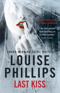 Last Kiss (ebok) av Louise Phillips