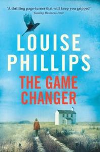 The Game Changer (ebok) av Louise Phillips