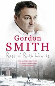 The Best of Both Worlds (ebok) av Gordon Smit