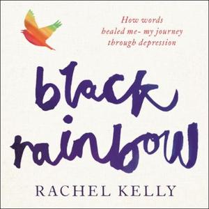 Black Rainbow (lydbok) av Rachel Kelly