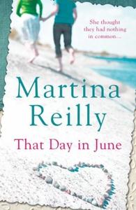 That Day in June (ebok) av Martina Reilly