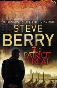 The Patriot Threat (ebok) av Steve Berry