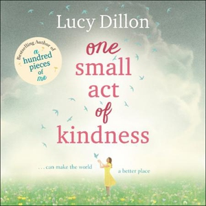 One Small Act of Kindness (lydbok) av Lucy Di
