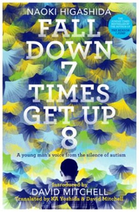 Fall Down Seven Times, Get Up Eight (ebok) av