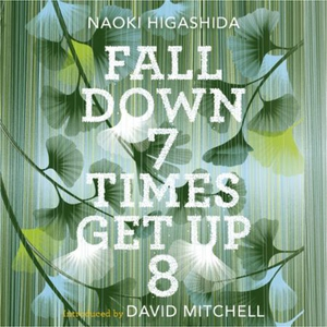 Fall Down Seven Times, Get Up Eight (lydbok)