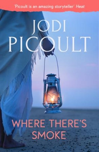 Where There's Smoke (ebok) av Jodi Picoult