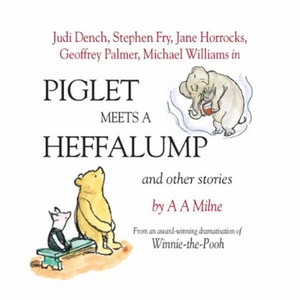 Piglet Meets A Heffalump and Other Stories (l