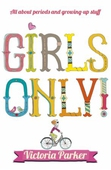 Girls Only! All About Periods and Growing-Up Stuff