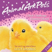 Animal Ark Pets CDs: 2: Chick Challenge and Hamster Hotel