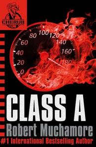 Class A (ebok) av Robert Muchamore