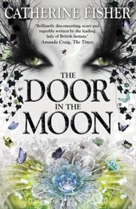 The Door in the Moon (ebok) av Catherine Fish