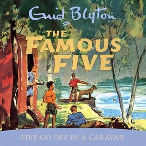 Five Go Off In A Caravan (lydbok) av Enid Bly