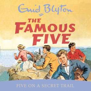 Five On A Secret Trail (lydbok) av Enid Blyto