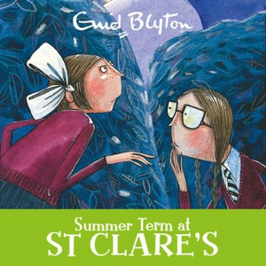 Summer Term at St Clare's (lydbok) av Enid Bl