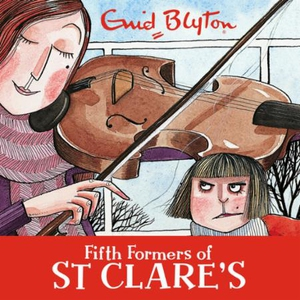 Fifth Formers of St Clare's (lydbok) av Enid