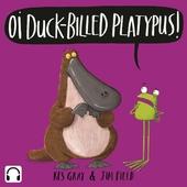 Oi Duck-billed Platypus! Audiobook