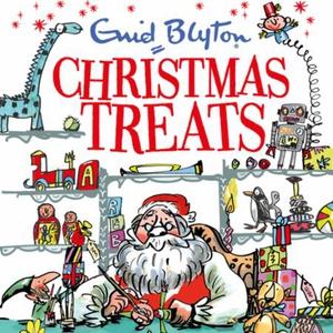 Christmas Treats (lydbok) av Enid Blyton, Ukj
