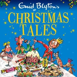 Enid Blyton's Christmas Tales (lydbok) av Eni