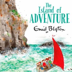 The Island of Adventure (lydbok) av Enid Blyt