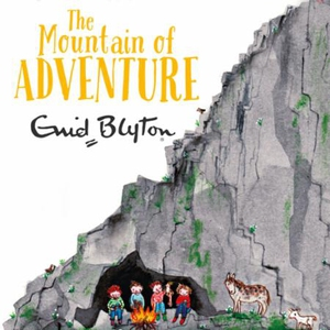 The Mountain of Adventure (lydbok) av Enid Bl
