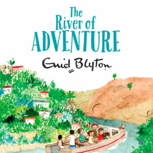 The River of Adventure (lydbok) av Enid Blyto