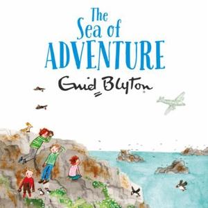 The Sea of Adventure (lydbok) av Enid Blyton,