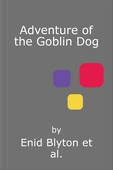 Adventure of the Goblin Dog