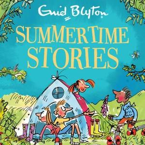 Summertime Stories (lydbok) av Enid Blyton, U