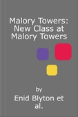 New Class at Malory Towers
