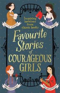 Favourite Stories of Courageous Girls (ebok)