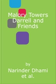 Malory Towers Darrell and Friends