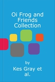 Oi Frog and Friends Collection