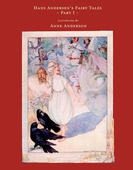 Hans Andersen's Fairy Tales - Illustrated by Anne Anderson - Part I