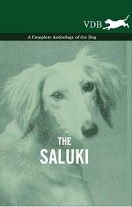 The Saluki - A Complete Anthology of the Dog (e