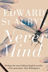 Never Mind (e-bok) av Edward St Aubyn