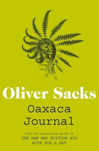 Oaxaca Journal (e-bok) av Oliver Sacks