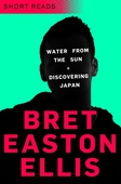 Water from the Sun and Discovering Japan (Short Reads)