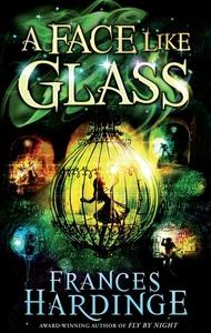A Face Like Glass (e-bok) av Frances Hardinge