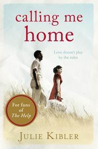 Calling Me Home (e-bog) af Julie Kibler