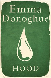 Hood (e-bok) av Emma Donoghue