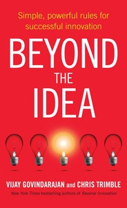 Beyond the Idea (e-bok) av Vijay Govindarajan,