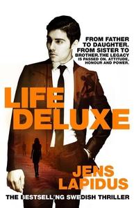 Life Deluxe (e-bok) av Jens Lapidus